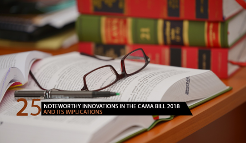 TWENTY-FIVE (25) NOTEWORTHY INNOVATIONS IN THE CAMA BILL 2018 AND ITS IMPLICATIONS