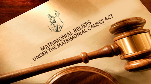 Analysis of the matrimonial reliefs under the Matrimonial Causes Act